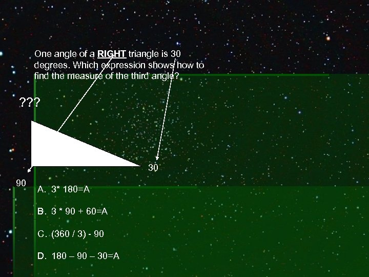 One angle of a RIGHT triangle is 30 degrees. Which expression shows how to