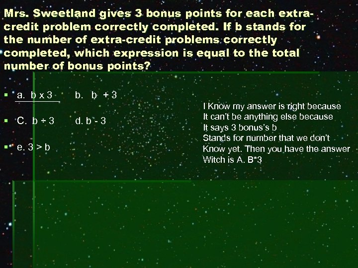Mrs. Sweetland gives 3 bonus points for each extracredit problem correctly completed. If b