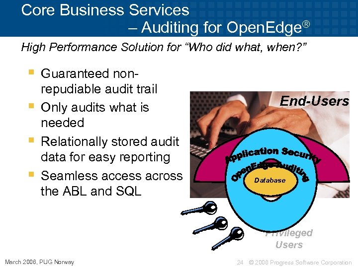 "Core Business Services – Auditing for Open. Edge® High Performance Solution for ""Who did"