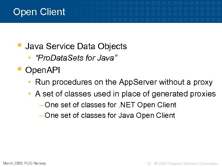 "Open Client § Java Service Data Objects • ""Pro. Data. Sets for Java"" §"
