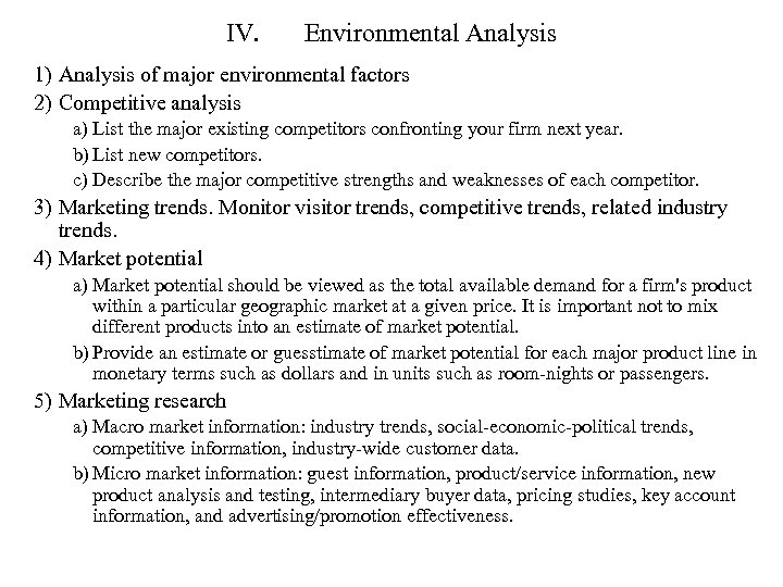 IV. Environmental Analysis 1) Analysis of major environmental factors 2) Competitive analysis a) List