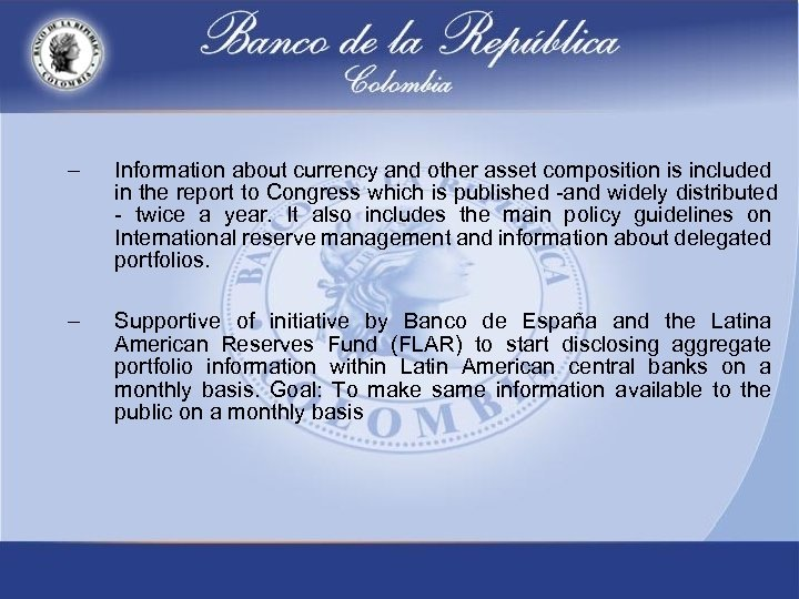 – Information about currency and other asset composition is included in the report to