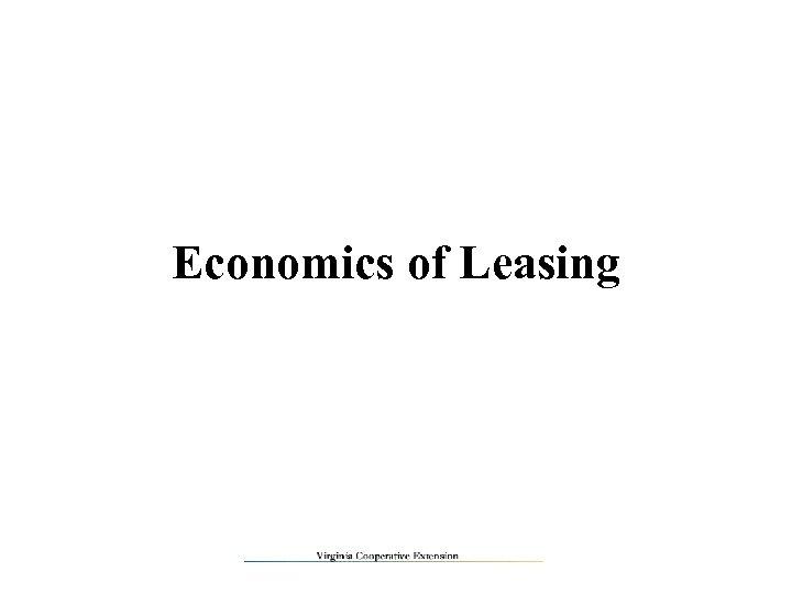 Economics of Leasing