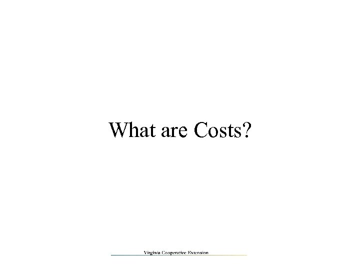 What are Costs?
