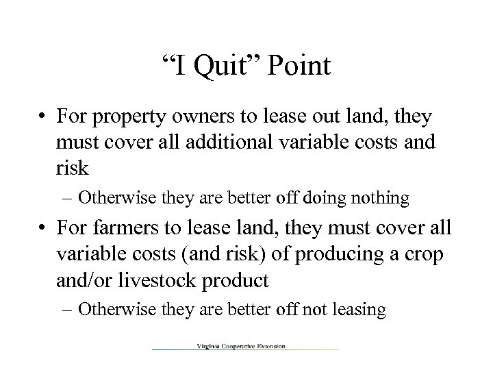 """I Quit"" Point • For property owners to lease out land, they must cover"