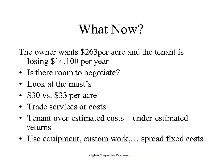 What Now? The owner wants $263 per acre and the tenant is losing $14,
