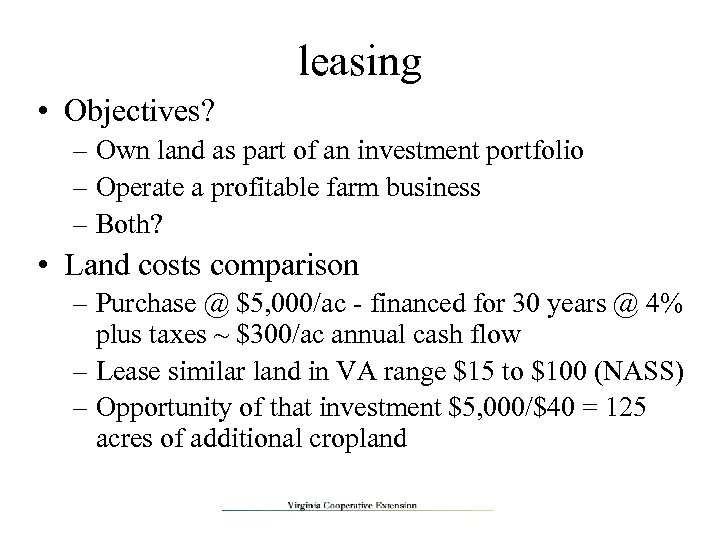 leasing • Objectives? – Own land as part of an investment portfolio – Operate