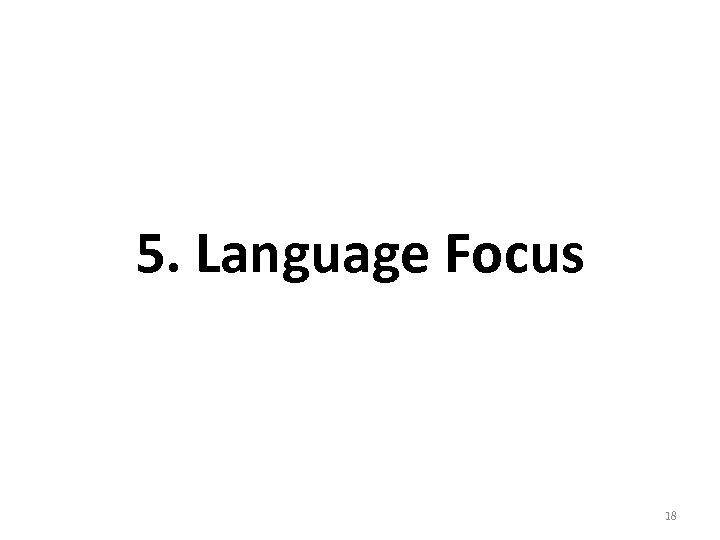 5. Language Focus 18