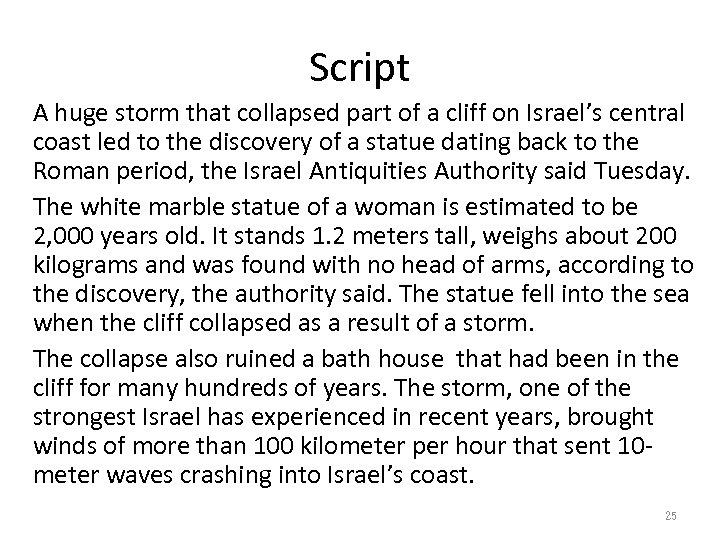 Script A huge storm that collapsed part of a cliff on Israel's central coast