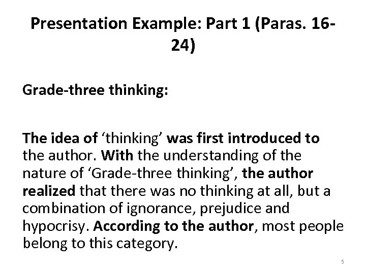 Presentation Example: Part 1 (Paras. 1624) Grade-three thinking: The idea of 'thinking' was first