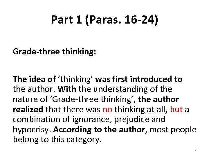 Part 1 (Paras. 16 -24) Grade-three thinking: The idea of 'thinking' was first introduced
