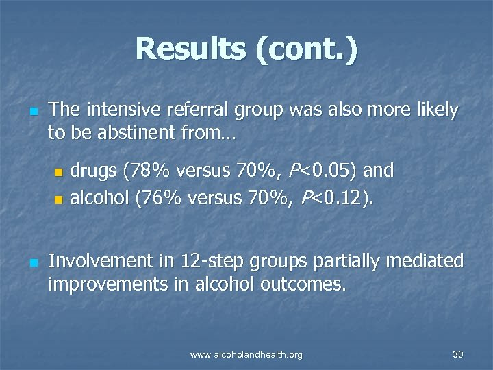 Results (cont. ) n The intensive referral group was also more likely to be