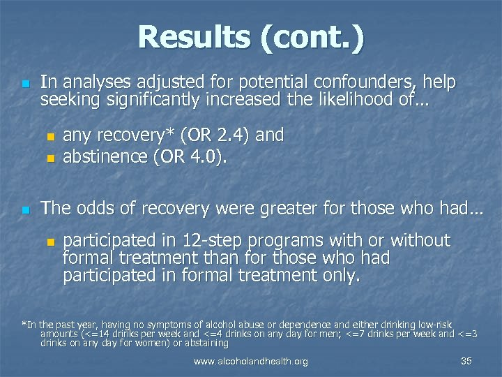 Results (cont. ) n In analyses adjusted for potential confounders, help seeking significantly increased