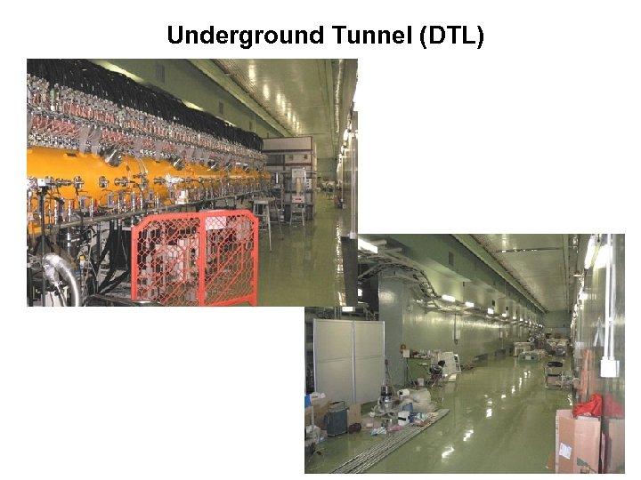 Underground Tunnel (DTL)