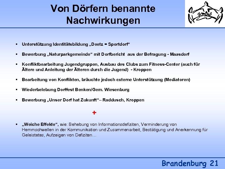 """Von Dörfern benannte Nachwirkungen § Unterstützung Identitätsbildung """"Deetz = Sportdorf"""" § Bewerbung """"Naturparkgemeinde"""" mit"""