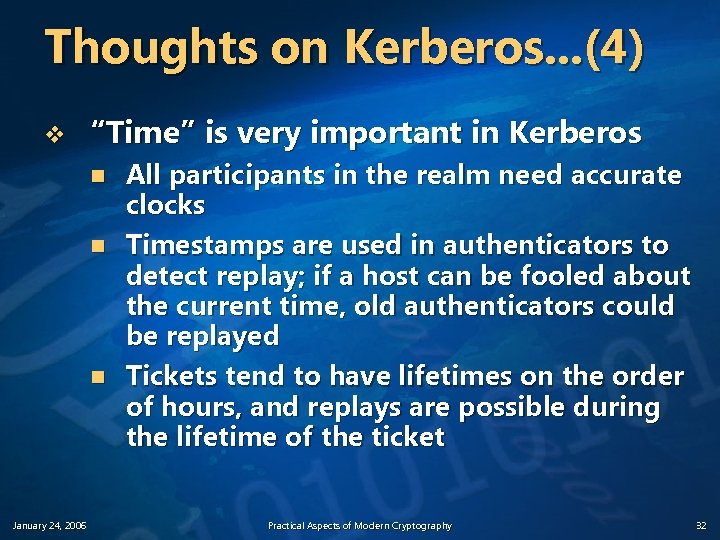 """Thoughts on Kerberos. . . (4) v """"Time"""" is very important in Kerberos n"""