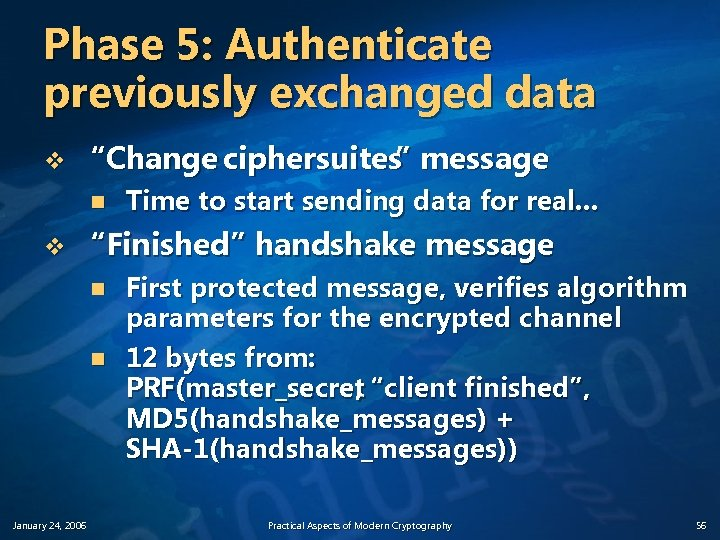 """Phase 5: Authenticate previously exchanged data v """"Change ciphersuites message """" n v """"Finished"""""""