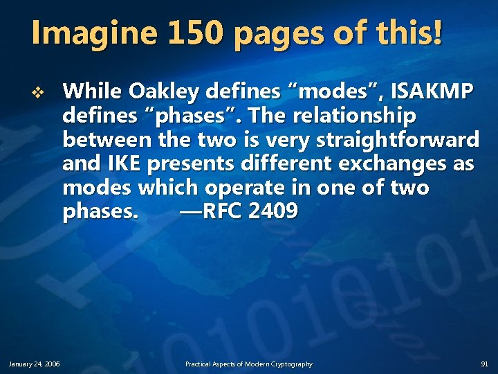 """Imagine 150 pages of this! v January 24, 2006 While Oakley defines """"modes"""", ISAKMP"""