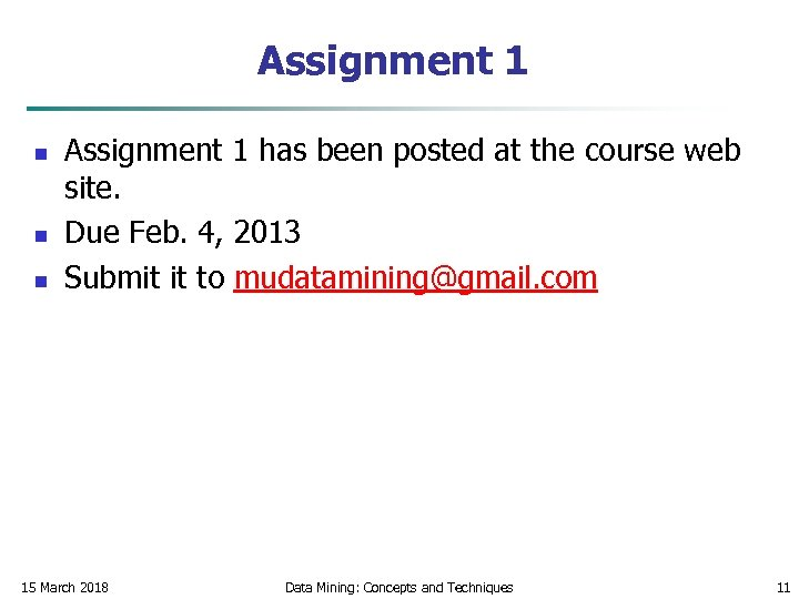 Assignment 1 n n n Assignment 1 has been posted at the course web