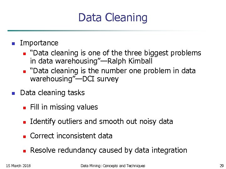 """Data Cleaning n n Importance n """"Data cleaning is one of the three biggest"""