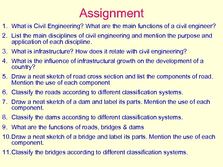 Assignment 1. What is Civil Engineering? What are the main functions of a civil