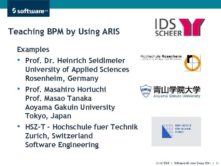 Teaching BPM by Using ARIS Examples • Prof. Dr. Heinrich Seidlmeier University of Applied