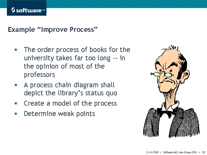 """Example """"Improve Process"""" • The order process of books for the • • •"""