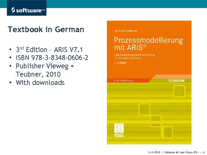 Textbook in German • 3 rd Edition – ARIS V 7. 1 • ISBN