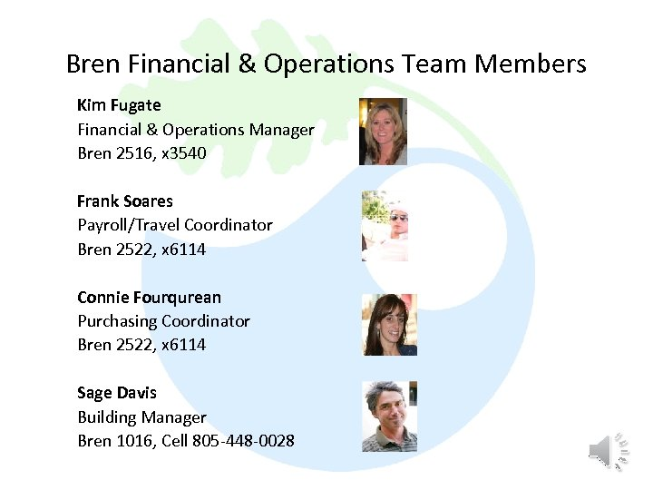Bren Financial & Operations Team Members Kim Fugate Financial & Operations Manager Bren 2516,