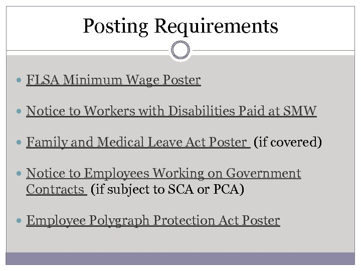 Posting Requirements FLSA Minimum Wage Poster Notice to Workers with Disabilities Paid at SMW