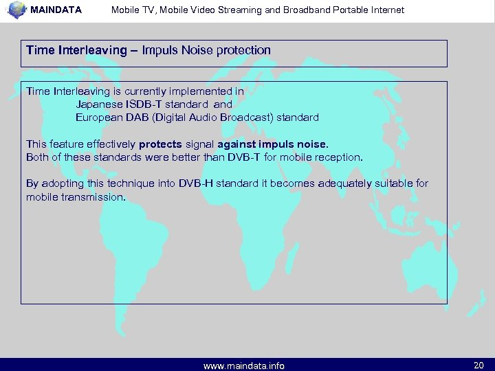 MAINDATA Mobile TV, Mobile Video Streaming and Broadband Portable Internet Time Interleaving – Impuls