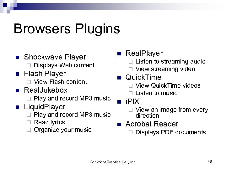 Browsers Plugins n ¨ n Play and record MP 3 music Liquid. Player ¨
