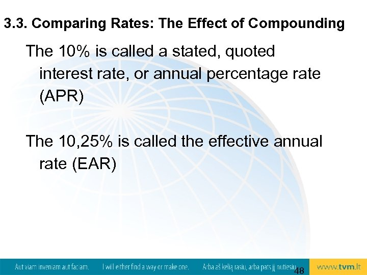 3. 3. Comparing Rates: The Effect of Compounding The 10% is called a stated,