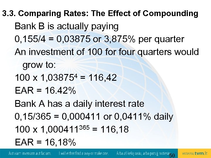 3. 3. Comparing Rates: The Effect of Compounding Bank B is actually paying 0,