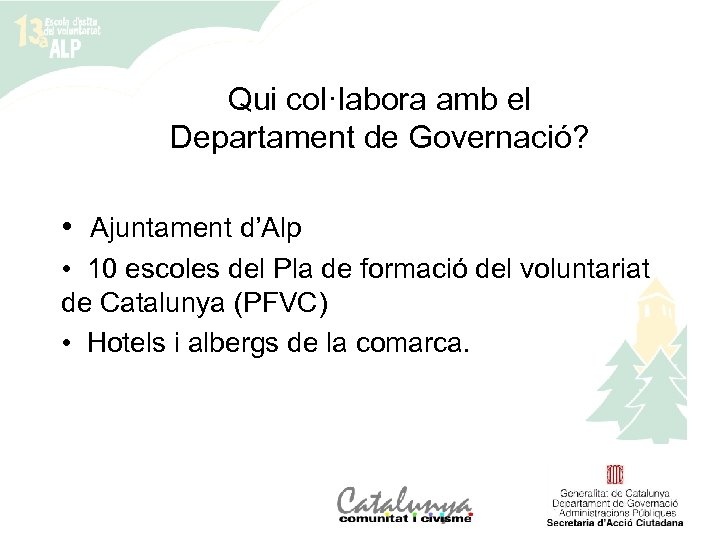 Qui col·labora amb el Departament de Governació? • Ajuntament d'Alp • 10 escoles del