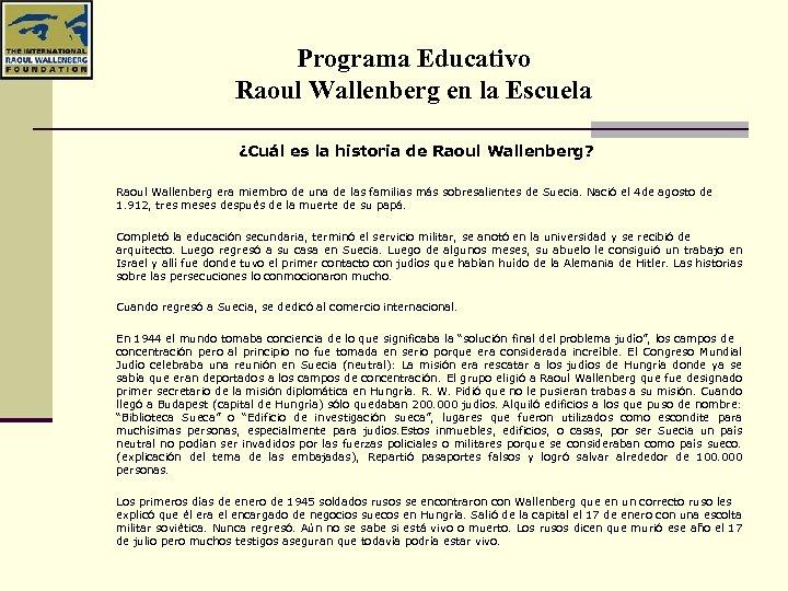 Programa Educativo Raoul Wallenberg en la Escuela ¿Cuál es la historia de Raoul Wallenberg?