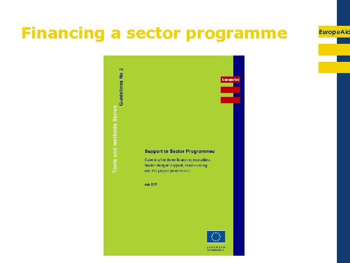 Financing a sector programme Europe. Aid