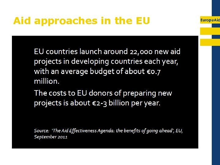 Aid approaches in the EU Europe. Aid