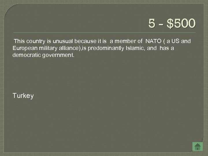 5 - $500 This country is unusual because it is a member of NATO