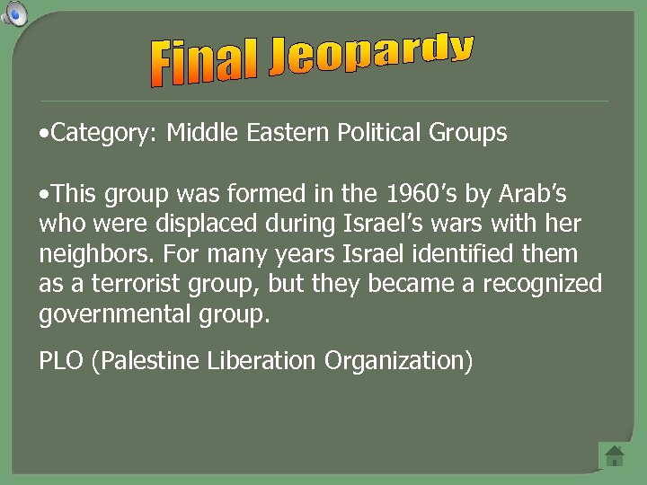 • Category: Middle Eastern Political Groups • This group was formed in the
