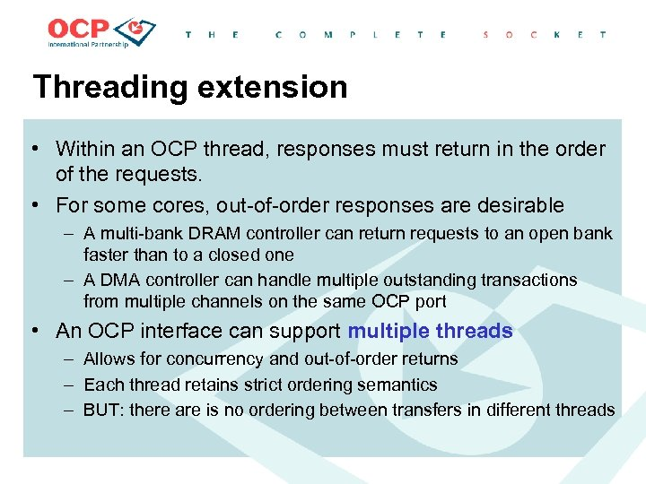 Threading extension • Within an OCP thread, responses must return in the order of