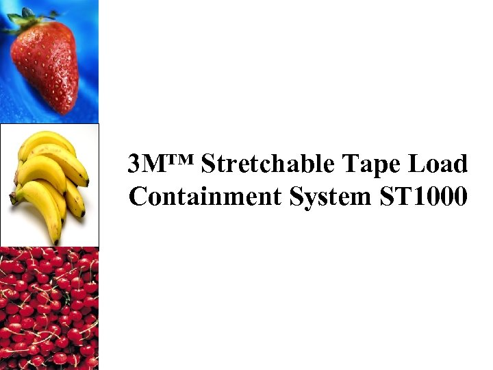 3 M™ Stretchable Tape Load Containment System ST 1000