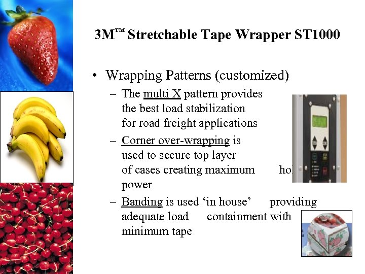 3 M™ Stretchable Tape Wrapper ST 1000 • Wrapping Patterns (customized) – The multi