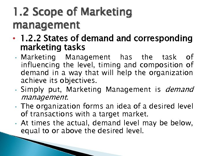 demand states in marketing management There was a big market demand for the item and that made us all really excited because we thought sales would go up 18 people found this helpful the market demand was clearly growing and showed no sign of slowing down in our lifetime so we invested heavily.