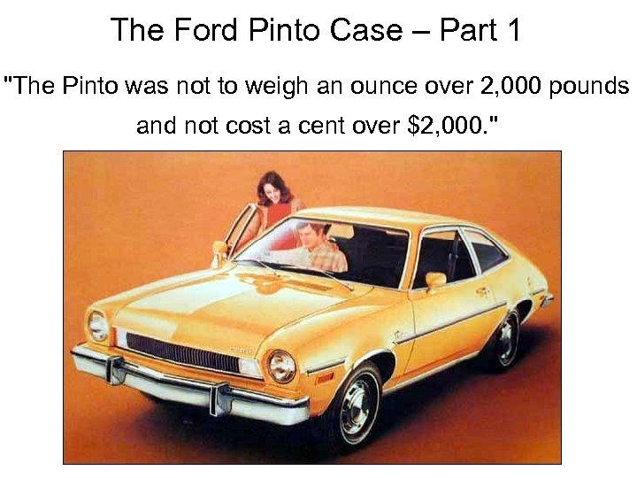 The Ford Pinto Case – Part 1