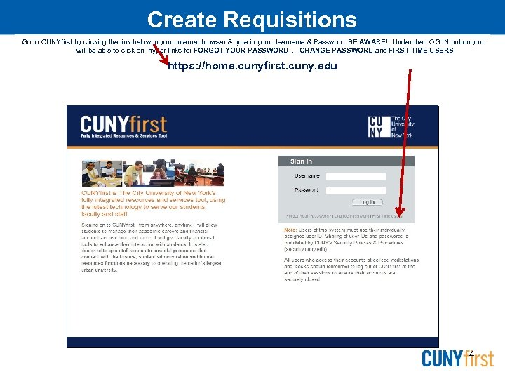 Create Requisitions Go to CUNYfirst by clicking the link below in your internet browser