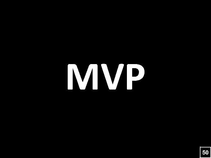 MVP 50
