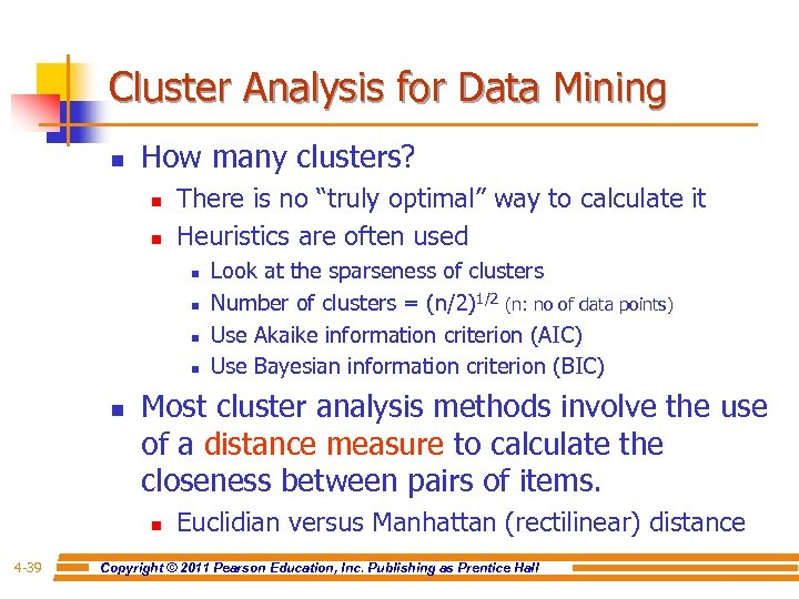 Cluster Analysis for Data Mining n How many clusters? n n There is no