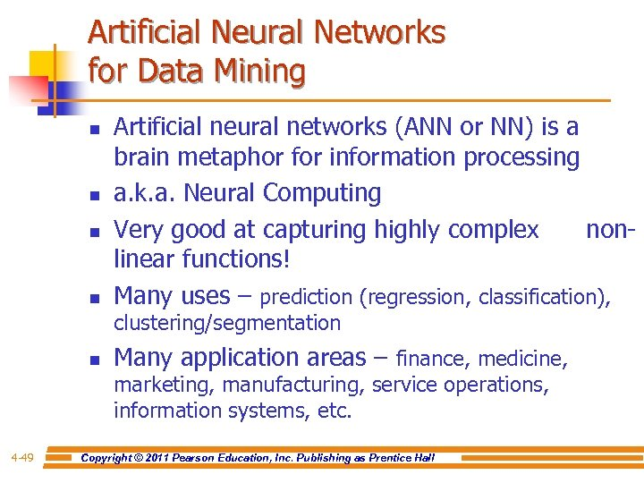Artificial Neural Networks for Data Mining n n Artificial neural networks (ANN or NN)