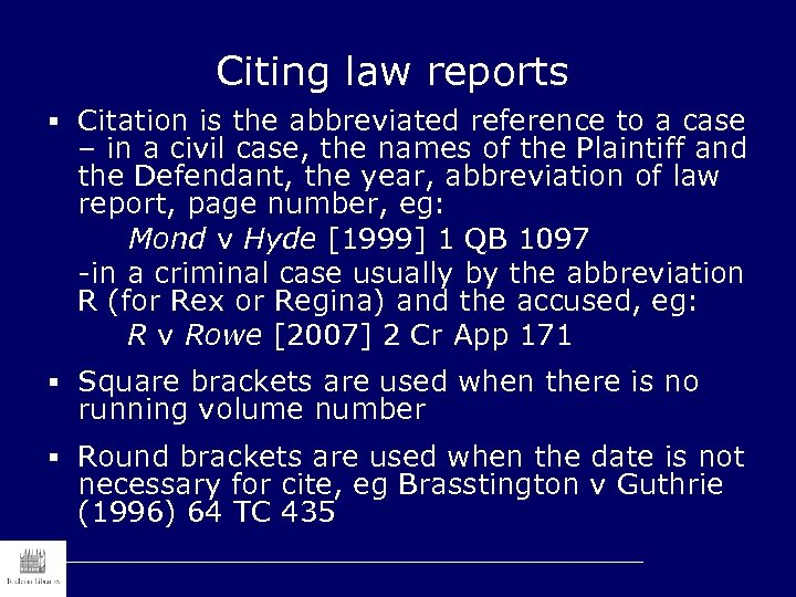 Citing law reports § Citation is the abbreviated reference to a case – in